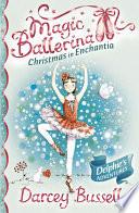 Christmas in Enchantia  Magic Ballerina