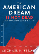The American Dream Is Not Dead