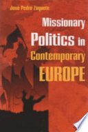 Ebook Missionary Politics in Contemporary Europe Epub José Pedro Zúquete Apps Read Mobile