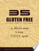35 Gluten Free Pizza Crust Recipes