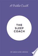 A Pocket Coach The Sleep Coach