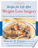Recipes for Life After Weight Loss Surgery  Revised and Updated