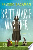Britt Marie war hier