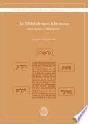 Biblia hebrea en la literatura, La. Guía temática y bibliográfica