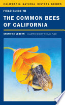 Field Guide to the Common Bees of California