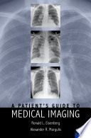 A Patient s Guide to Medical Imaging