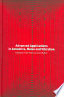 Advanced Applications in Acoustics  Noise and Vibration