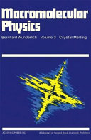 Macromolecular Physics  Crystal nucleation  growth  annealing