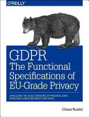 GDPR   The Functional Specifications of EU Grade Privacy