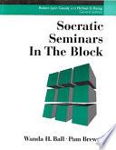 Socratic Seminars in the Block