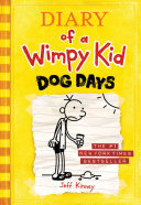 Dog Days  Diary of a Wimpy Kid  4  Kids Are Having Fun Outside So Where S Greg