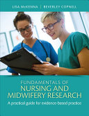 Fundamentals of Nursing and Midwifery Research: A Practical Guide for Evidence-Based Practice