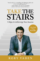 Take The Stairs : how you define success, it always requires...