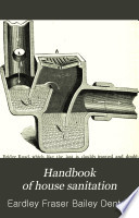 A Hand Book of House Sanitation