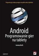 Android. Programowanie gier na tablety