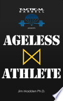 Tactical Barbell Presents  Ageless Athlete