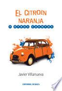 El citroen Naranja y otros cuentos