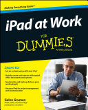 iPad at Work For Dummies Work Ipad At Work For Dummies Provides