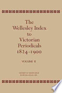 The Wellesley Index to Victorian Periodicals 1824 1900