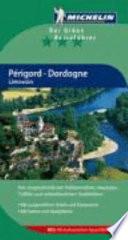 Périgord, Dordogne, Limousin