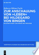 """Zur Anschauung von """"Leben"""" bei Hildegard von Bingen"""