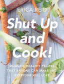Shut Up and Cook!