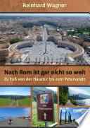 Nach Rom Ist Gar Nicht So Weit