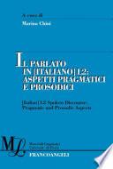 Il parlato in  italiano  L2  Aspetti pragmatici e prosodici