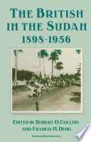 The British In The Sudan 1898 1956