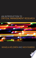 An Introduction to Critical Management Research
