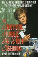 The Unofficial Murder  She Wrote Casebook