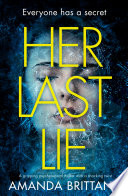 Her Last Lie  A gripping psychological thriller with a shocking twist