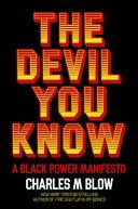 The Devil You Know: A Black Power Manifesto