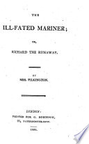 The Ill fated Mariner  Or  Richard the Runaway Book PDF
