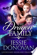 The Dragon Family  Lochguard Highland Dragons  5