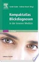 Kompaktatlas Blickdiagnosen in der Inneren Medizin
