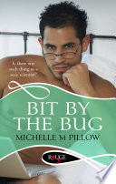 Bit by the Bug  A Rouge Erotic Romance