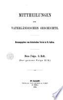 Mittheilungen zur vaterländischen Geschichte. 1-
