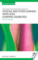 The Effective Teacher s Guide to Dyslexia and Other Learning Difficulties  Learning Disabilities
