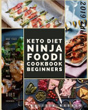 Keto Diet Ninja Foodi Cookbook For Beginners