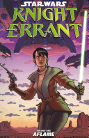 Star Wars  Knight Errant   Aflame