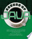 Ground Up Java