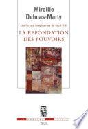 La Refondation Des Pouvoirs Les Forces Imaginantes Du Droit 3