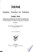 Jahrbuch für Gesetzgebung, Verwaltung und Rechtspflege des Deutschen Reiches