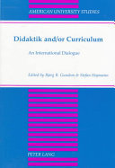 Didaktik And or Curriculum