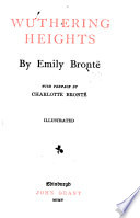 Novels of the Sisters Bront    Wuthering Heights  by Emily Bront