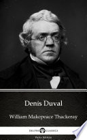 Denis Duval by William Makepeace Thackeray  Illustrated