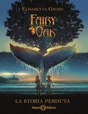 Fairy Oak : La storia perduta