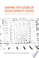 Shaping the Future of South Africa s Youth