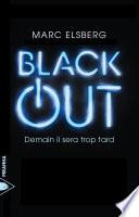 Black-out : et des nouvelles technologies, était...
